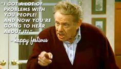 Frank Costanza is the King of Festivus. Celebrate Festivus (for the rest of us) on December with this list of classic Festivus quotes. Festivus Quotes, Happy Festivus, Tv Quotes, Funny Quotes, Movie Quotes, Seinfeld Quotes, King Of Queens, Classic Quotes, Classic Tv