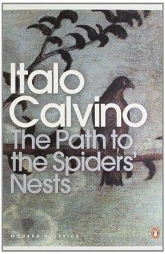 The Path to the Nest of Spiders – Italo Calvino