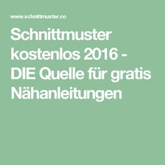 Schnittmuster kostenlos 2016 - DIE Quelle für gratis Nähanleitungen
