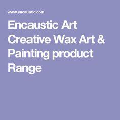 Encaustic Art Creative Wax Art & Painting product Range