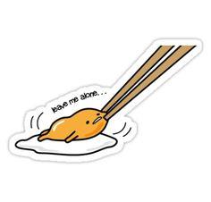 """Gudetama - Lazy Egg Yolk - Leave me Alone"" Stickers by connicky | Redbubble"