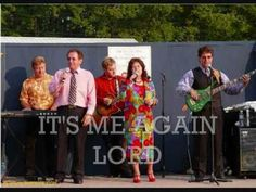 ♫ ♪ It's Me Again Lord ♫ ♪ By The Singing Cookes. 2012