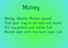 Can also be used as a chant or mantra instead Mama Pagan Money spell. Can also be used as a chant or mantra instead Mama Pagan Witch Spell Book, Witchcraft Spell Books, Magick Spells, Good Luck Spells, Love Spells, Easy Spells, Reiki, Affirmations, Money Spells That Work