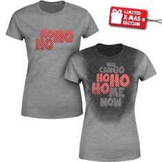 you can go ho ho home now christmas sweat activated reactive shirt actizio Hard Workout, Workout Shirts, Effort, Tank Tops, Lady, Christmas, How To Wear, Shopping, Design
