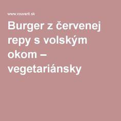 Burger z červenej repy s volským okom – vegetariánsky