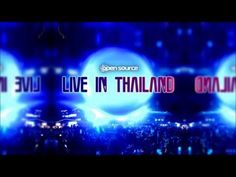 Live In Thailand 㒲 Psytrance Mix by Open Source Open Source, Acting, Dj, Thailand, Live
