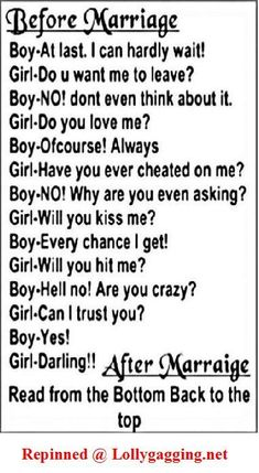 Love Quotes :   Illustration   Description   A funny sign about before and after marriage. Read down for before marriage and read back from bottom to top for after marriage. Repinned from Lollygagging.net #beforeandafter #funnymarriagesigns funnymemesaboutmarriage #funnysignsaboutmarriage Funny Texts, 9gag Funny, Funny Jokes, Hilarious, Sarcastic Humor, Sad Stories, Twisted Humor, Before And After Marriage, Funny Comebacks