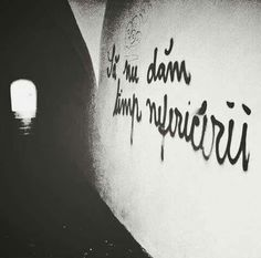 Tattoo Quotes, Thoughts, Writing, Words, Zen, Graffiti, Wall, Walls, Being A Writer