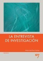 La entrevista de investigación / Ángel José Olaz Capitán