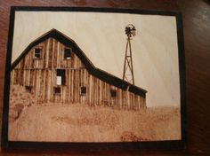Pyrography Old barn and windmill, western, southwestern, plains | eBay
