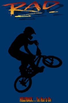 Rad. The story of one young man, Cru Jones, who has the intensity and desire to win a BMX race called Helltrack.