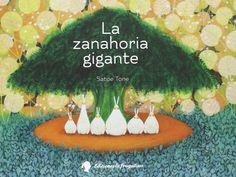 La Zanahoria Gigante (Forasterets): Amazon.es: Satoe Tone, Carles Sans Climent: Libros