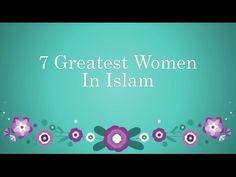 7 Greatest Women In #Islam