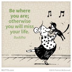 Where are you right now, on this journey through life? #MUTTSManifesto