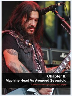 and of course Chapter II: MachineHead VS Avenged Sevenfold