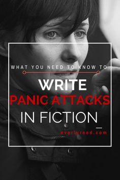 What You Need To Know To Write Panic Attacks in Fiction – Everly Reed
