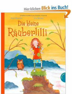 Die kleine Räuberlilli: Amazon.de: Anja Wagner, Iris Hauptmann-Wewer: Bücher