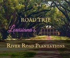 Louisiana's River Road Plantations