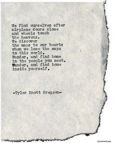 Typewriter Series #1760 by Tyler Knott Gregson