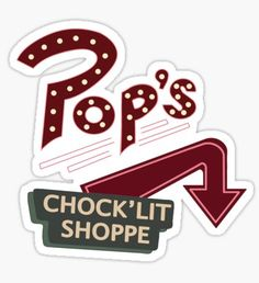 Pop's Chock'lit shoppe logo - Riverdale Sticker