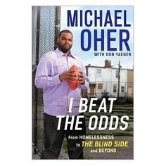"""Loved the book and movie """"The Blind Side"""".  I think this book would be interesting to read since it's from Oher's perspective."""