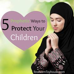 Whether it is from seen or unseen forces, the Prophet (peace be upon him) advised us on how we can safeguard our children. Here are 5 Prophetic ways to protect your children. Islamic Teachings, Islamic Prayer, Islamic Dua, Duaa Islam, Islam Quran, Islam Muslim, Muslim Pray, Prayer Verses, Quran Verses