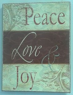 wishing you peace, love & joy today and every day.