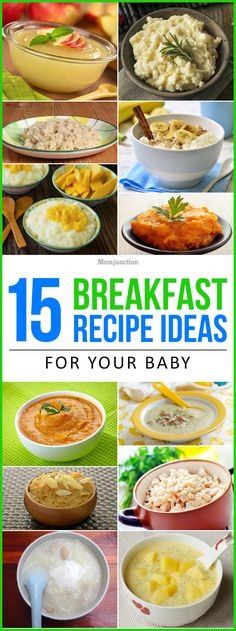 Your little one needs a variety. So, it's a good idea to introduce a new breakfast everyday. Here's a list of breakfast ideas for babies.