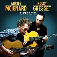 """ADRIEN MOIGNARD/ ROCKY GRESSET : """" entre actes """" ( dreyfus jazz/ sony music) jazzman 641 p69 4*  personnel: adrien moignard, rocky gresset (g) http://www.qobuz.com/album/entre-actes-rocky-gresset-adrien-moignard/0886443523890"""
