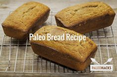 A Paleo bread recipe? Yes, please! I remember my early days of Paleo eating very well, mostly because I couldn't stop thinking about bread the whole time.