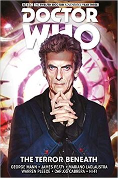 Buy Doctor Who - The Twelfth Doctor: Time Trials: Volume 1 by George Mann at Mighty Ape NZ. The Twelfth Doctor grapples with two deadly small towns in this brand-new collection, kicking off Year Three! Eighth Doctor, Twelfth Doctor, Original Doctor Who, Doctor Who Comics, Dark Souls, Trials, Short Stories, Audio Books, Writer