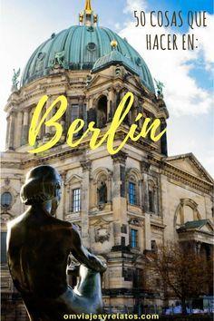 Que ver en Berlín en 50 experiencias. Guía de viaje de Berlín. #Berlin #berlinguiaviaje #berlinquever #Alemania Slow Travel, Travel Tips, Freedom Travel, Travel Advisory, Eurotrip, Cool Landscapes, Best Cities, Spain Travel, World Traveler