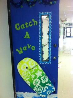 Catch a wave door | Classroom theme | Classroom decor | Classroom door ideas