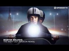 ▶Martin Solveig - The Night Out (Madeon Remix) (makes my heart soar&the like)