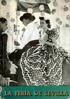 La Feria Seville 1936 Spain Culture, Andalucia, Happy Endings, Popular Culture, Brochures, Cool Pictures, Fairy Tales, Blood, Advertising