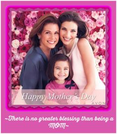 """""""A mother laughs our laughter, sheds our tears,returns our love,fears our fears. She lives our joys,cares our cares and all our hopes and dreams she shares.""""  Happy #Mother'sDay wishes going out to all of you wonderful #mothers as well as to all of my terrific #Avon customers!  For over 128 years now, #Avon has been making moms and the special women in their life as beautiful on the outside as they already are on the inside! http://sgruman.avonrepresentative.com/ #sharongruman…"""