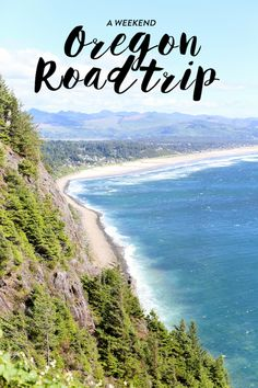 a weekend guide: oregon road trip.