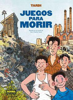Ficha de lectura de JUEGOS PARA MORIR de Tardi, realizada por Celia Muñoz.