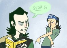 Of course Loki would dislike Tom Hiddleston's goofing around- I imagine Loki wouldn't admit to liking ANYTHING the first time.