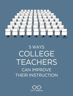 5 Ways College Teachers Can Improve Their Instruction Cult of Pedagogy Want your college class to be exceptional These strategies will make your teaching more engaging. College Classes, College Hacks, Education College, Education Degree, College Checklist, College Dorms, Education System, Espn College, College Math