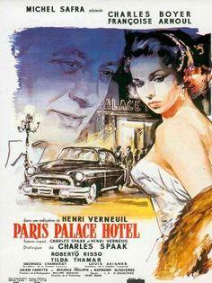 Paris Palace Hôtel, de Henri Verneuil, 1956 Avec Charles Boyer et Françoise Arnoul