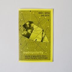 METROPOLARITY: JOURNAL OF SPECULATIVE VISION + CRITICAL LIBERATION TECHNOLOGIES  SEASON ONE EPISODE TWO :: GENTRIFICATION + COMMUNITY ISSUE :: JULY 2013