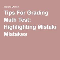 Tips For Grading Math Test: Highlighting Mistakes