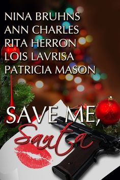 """Free Kindle Book For A Limited Time : Save Me, Santa: 5 Holiday Stories of Romance & Suspense -                   Christmas Free ParTay!  For Two Days Only, Nov. 28th- 29th, """"Save Me, Santa!"""" will be FREE! If you like """"Save Me, Santa!"""" you might also like these other FREE books:""""My Dangerous Christmastime,"""" A Spies in Stilletos prequel short story. By Carolyn McCray.""""Blue Christmas,"""" It'll be a Blue Christmas without you... By Taylor Lee.""""Dirty Little Christmas,"""" Sex, lies and…"""