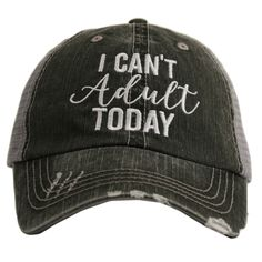 I Can't Adult Today Trucker Hat - The Pink Lily