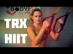 ▶ 25 Minute TRX Workout Combining TRX Suspension Training with a HIIT Workout - YouTube