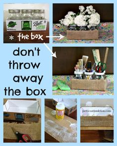 Don't throw away the box Petticoat Junktion Mason Jar Crafts