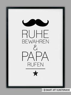 """""""PAPA RUFEN"""" Druck, Geschenk, Vater von SMART ART Kunstdrucke ® auf DaWanda.com"""