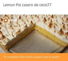 Lemon Pie casero Lemon Pie Receta, Bread, Food, Sweet Recipes, Lemon Cream, Good Advice, Homemade Food, Homemade, Kitchens