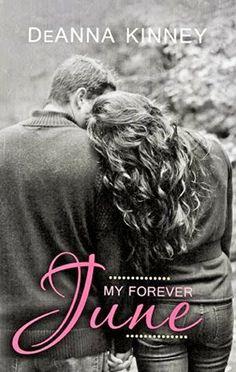 Tome Tender: My Forever June by DeAnna Kinney